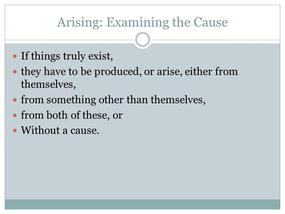 Arising: Examining the Cause