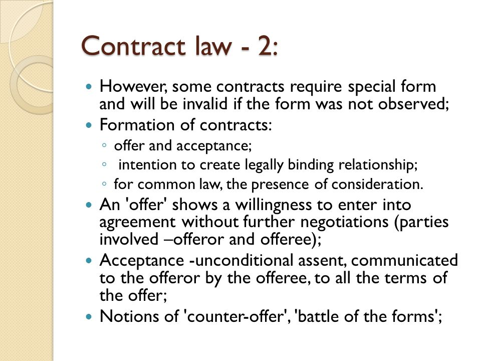 common law offer and acceptance Practical concepts in contract law author: in common law jurisdictions there are three key elements to the creation of a these are offer and acceptance.