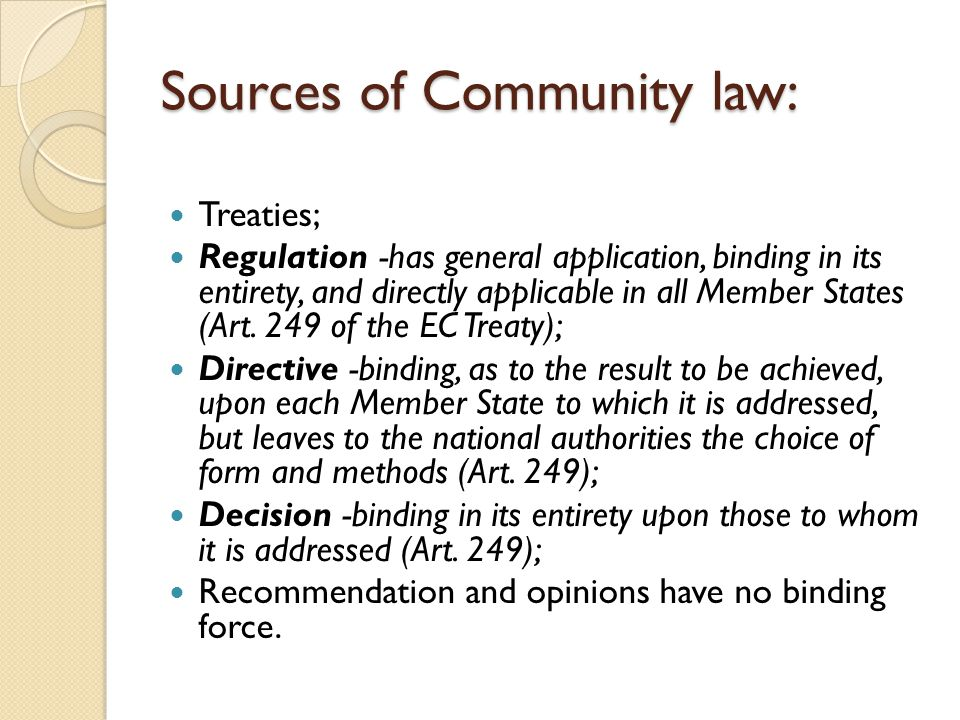 which sources of legislation are binding in scots law Following previous work on a draft common frame of reference (cfr) for contract law in the eu the slc may make recommendations to the scottish government for the reform of scots contract law meantime, following earlier work by the slc.