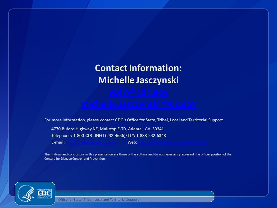 Contact Information: Michelle Jasczynski.  Centers for Disease Control and Prevention.