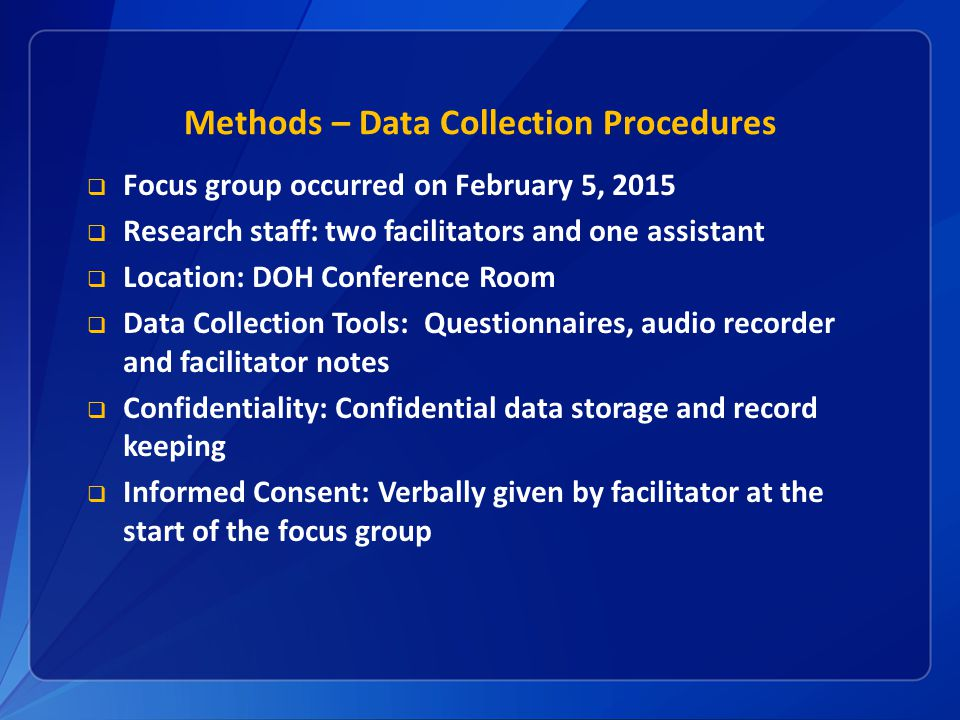 Methods – Data Collection Procedures