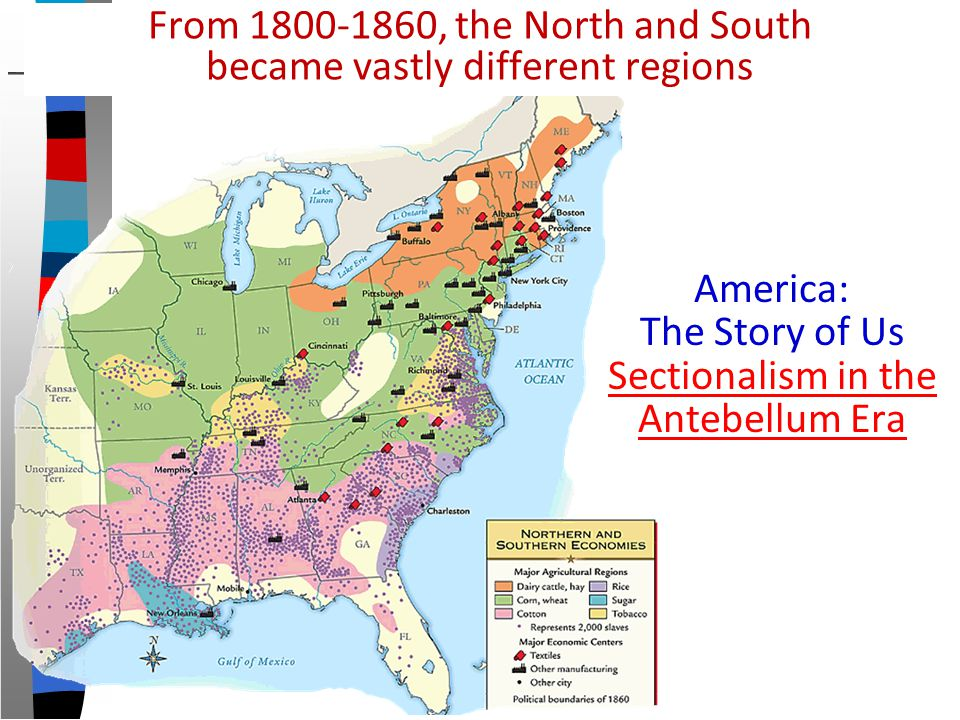 north and south during the antebellum period Little known facts about the antebellum south  by jim jester  lincoln only met once during the war the north uses deception and lies to denigrate the south.