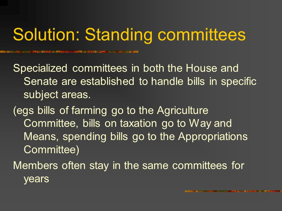 Solution: Standing committees