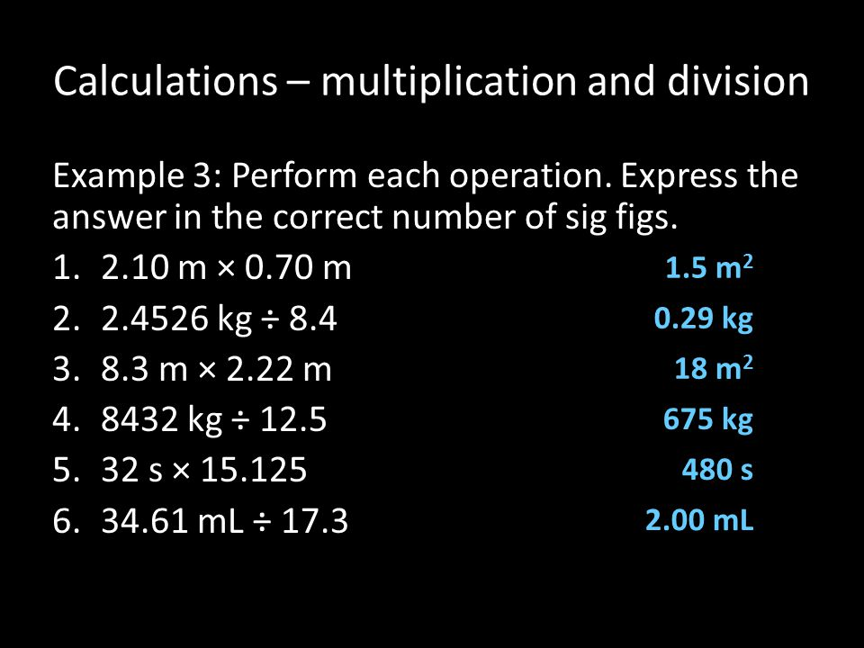 Calculations – multiplication and division