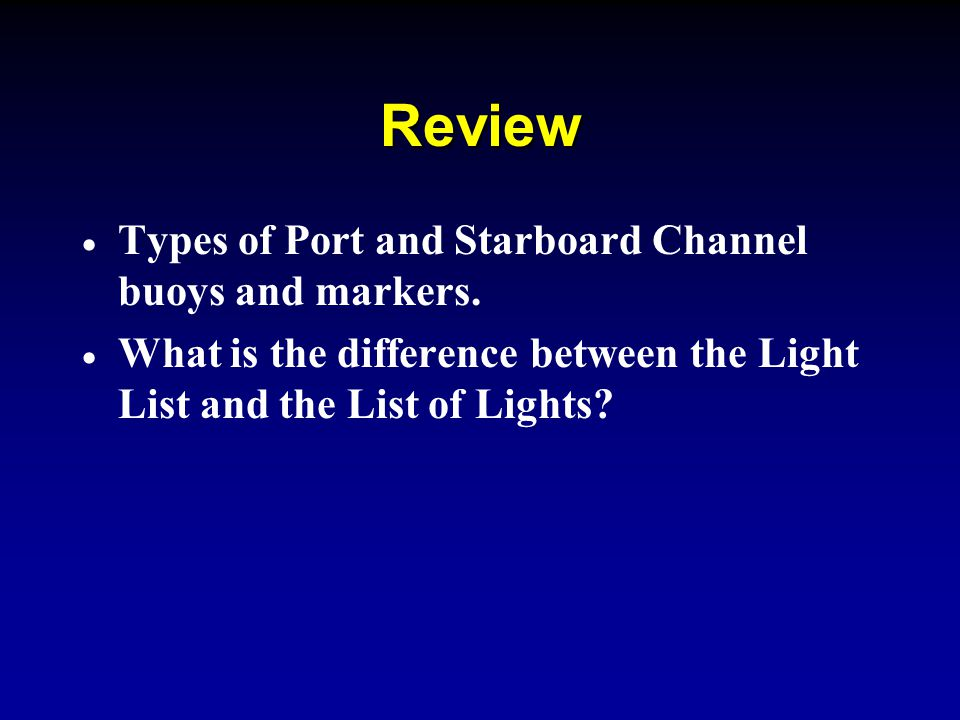 Lesson 4 visual aids to navigation ppt video online - Difference between starboard and port ...