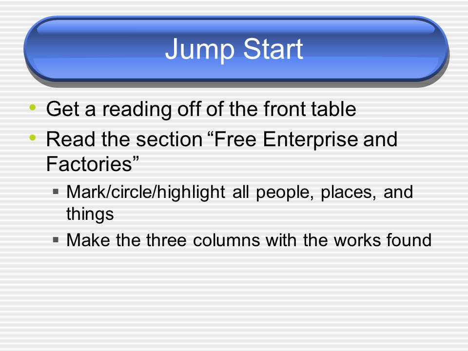 Jump Start Get a reading off of the front table