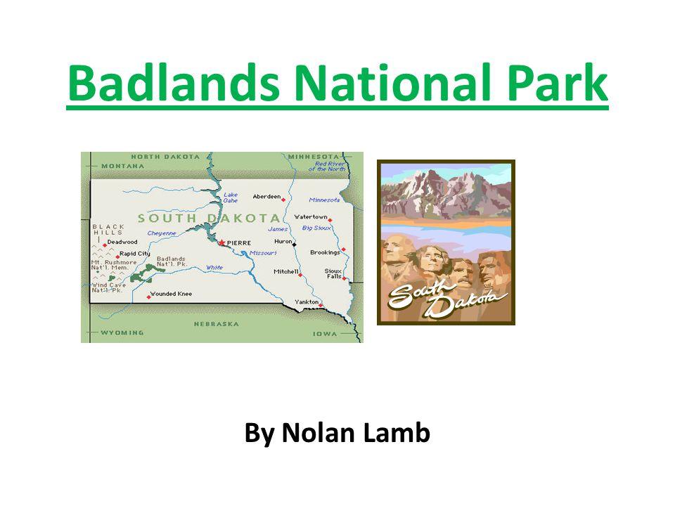 Badlands Nebraska Map.Badlands National Park Ppt Video Online Download