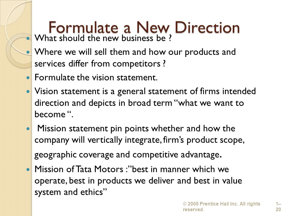 how are mission statements formulated A company's vision and mission provide the direction for the business's future by detailing the core values of the company, the vision and mission statements target.
