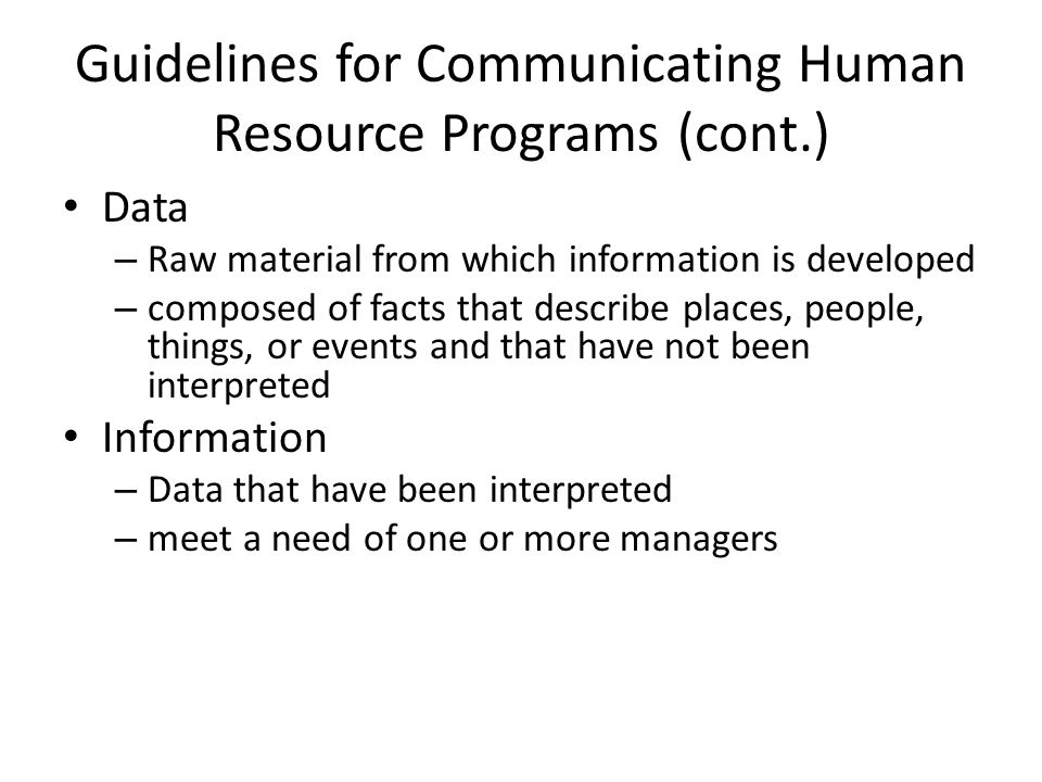 Guidelines for Communicating Human Resource Programs (cont.)
