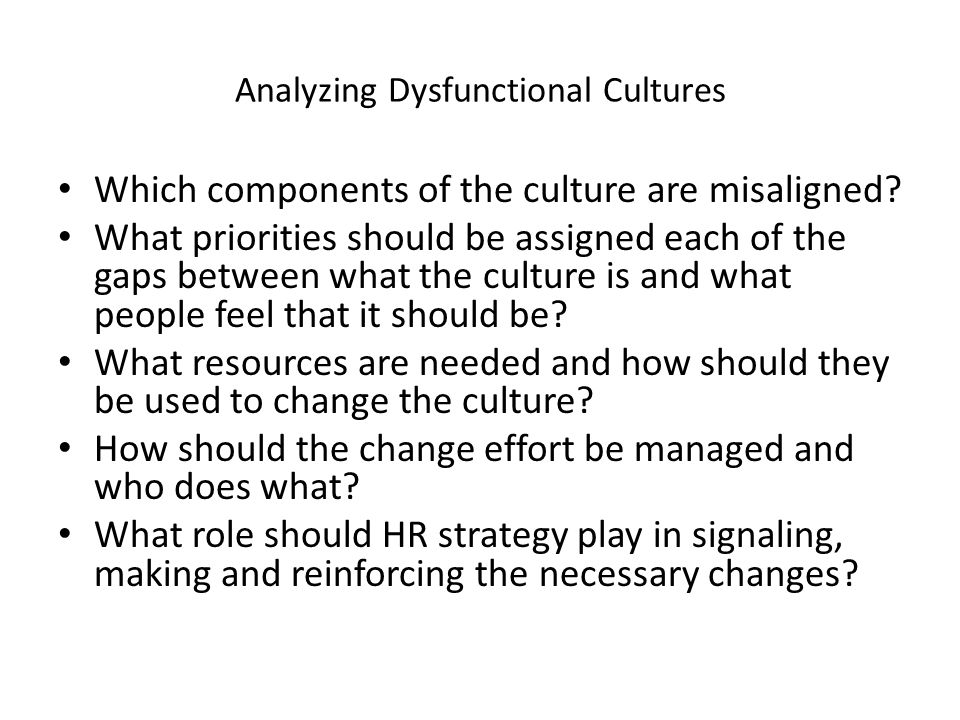 Analyzing Dysfunctional Cultures