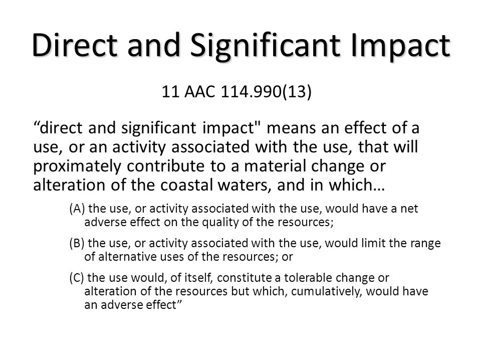 Direct and Significant Impact
