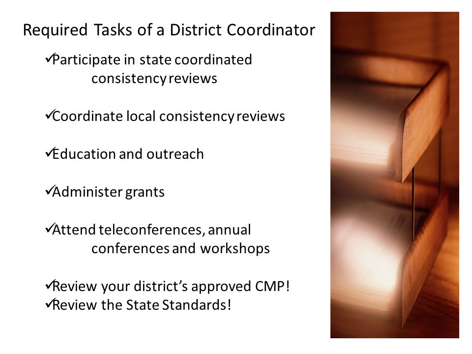 Required Tasks of a District Coordinator