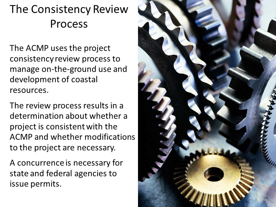 The Consistency Review Process