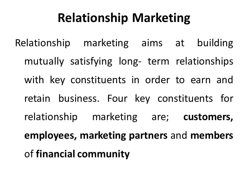 key principles of relationship marketing Stakeholder marketing: a definition and conceptual framework  marketing field of study, we offer both a conceptual  other key publics (kotler 1972,p48.