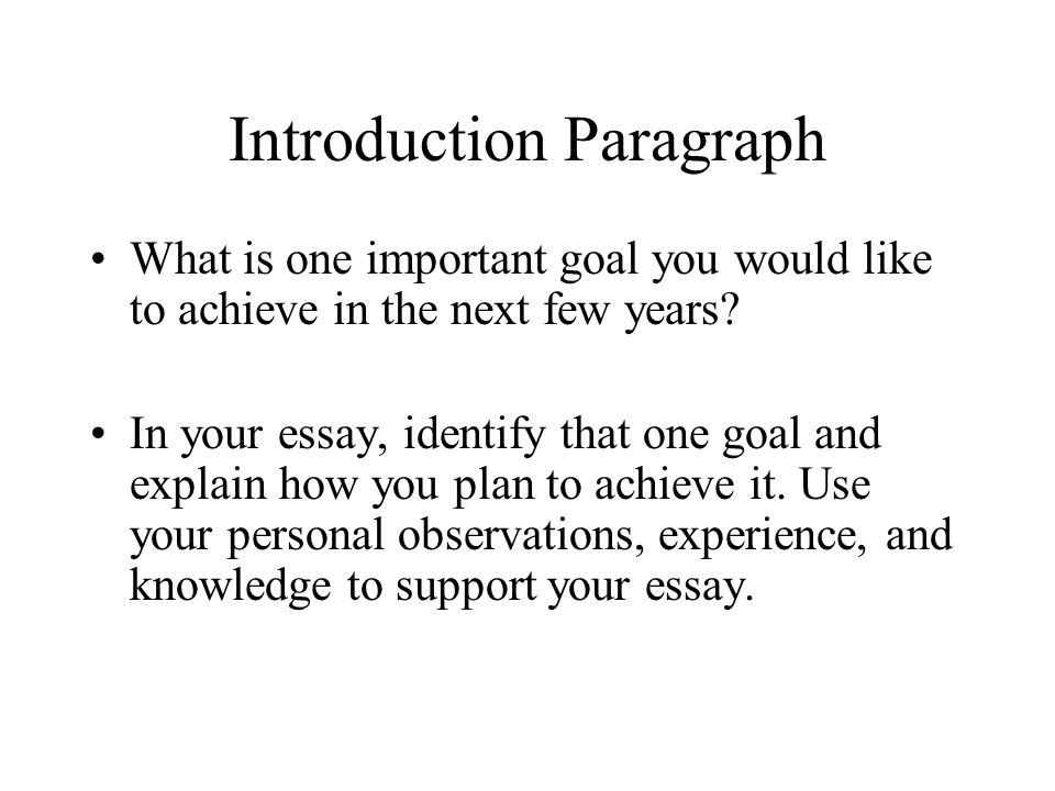 goal essay introduction Argumentative essay purpose the purpose of an argumentative essay is to defend a debatable position on a particular issue with the ultimate goal of persuading readers to accept the argument although the goal is to  sample outline for an argumentative essay i introduction make the question, problem, or topic clear and state the debatable.
