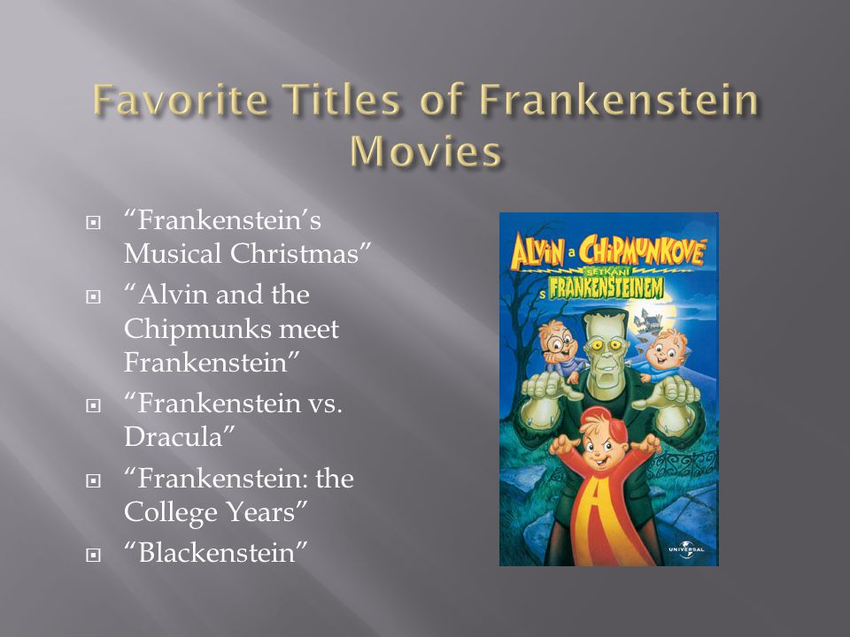 Favorite Titles of Frankenstein Movies