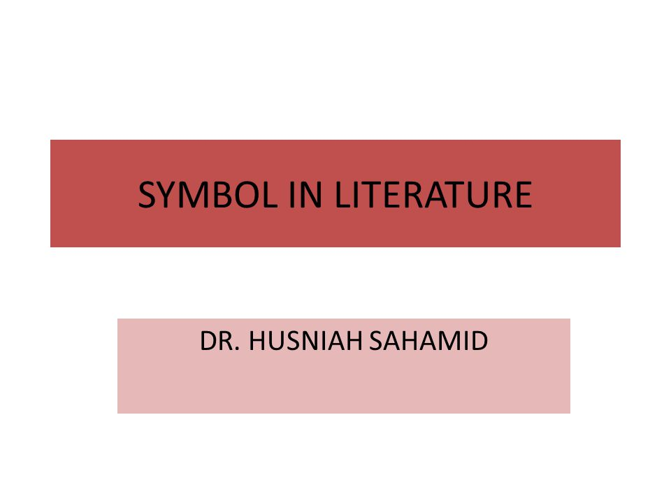 symbol in literature dr husniah sahamid ppt video online  1 symbol in literature dr husniah sahamid