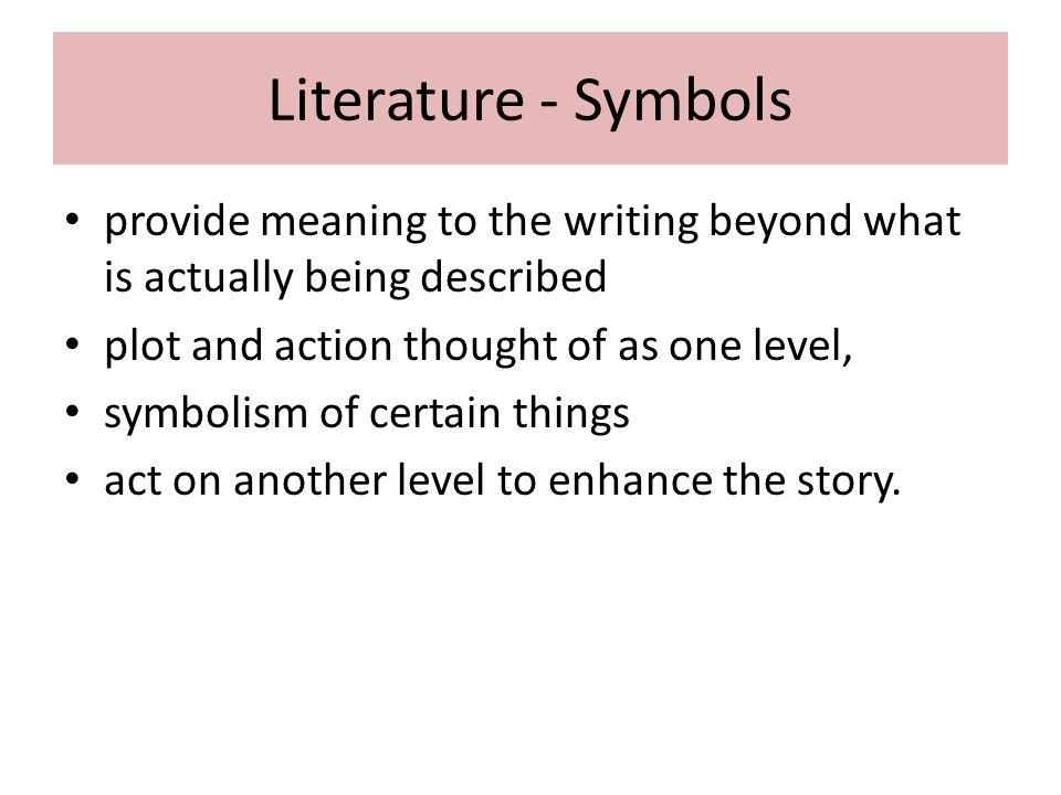 Symbol Of Literature Symbolism Examples Of Symbols And Symbols Used
