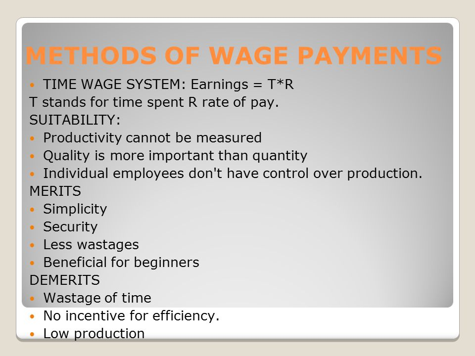 METHODS OF WAGE PAYMENTS