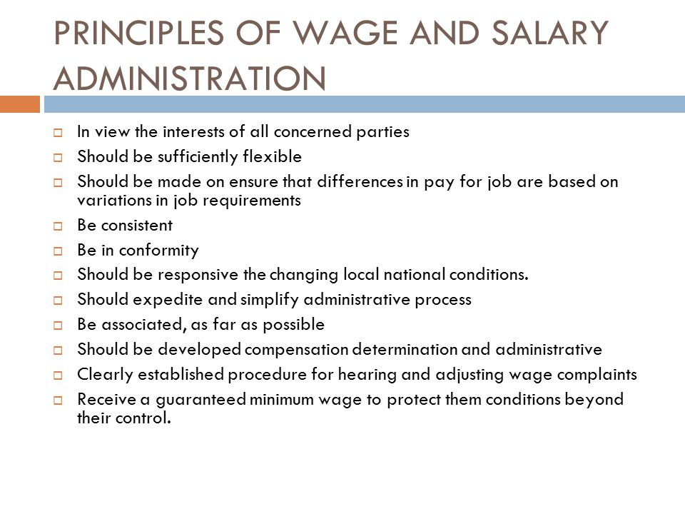PRINCIPLES OF WAGE AND SALARY ADMINISTRATION