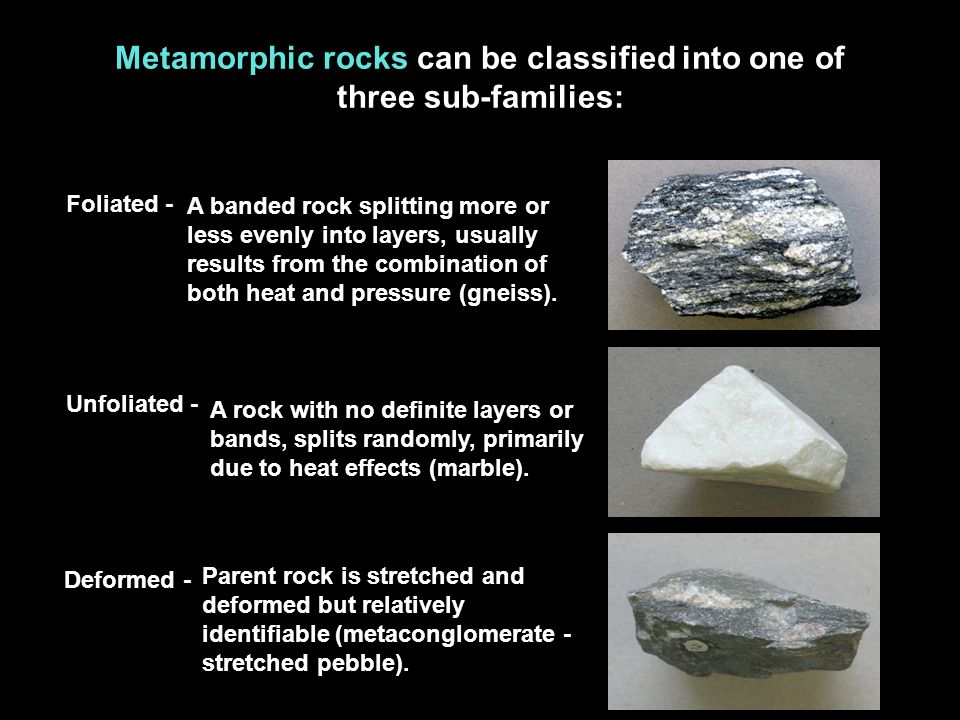 Metamorphic Rocks Can Be Classified Into One Of Three Sub