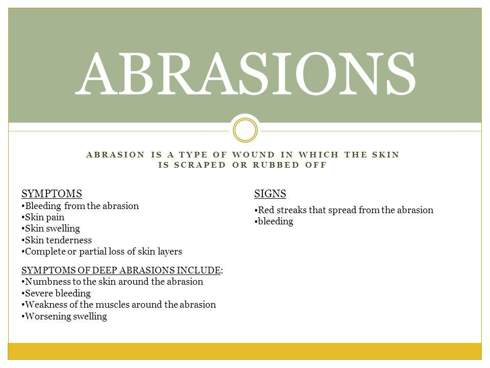 abrasion is a type of wound in which the skin is scraped or rubbed off