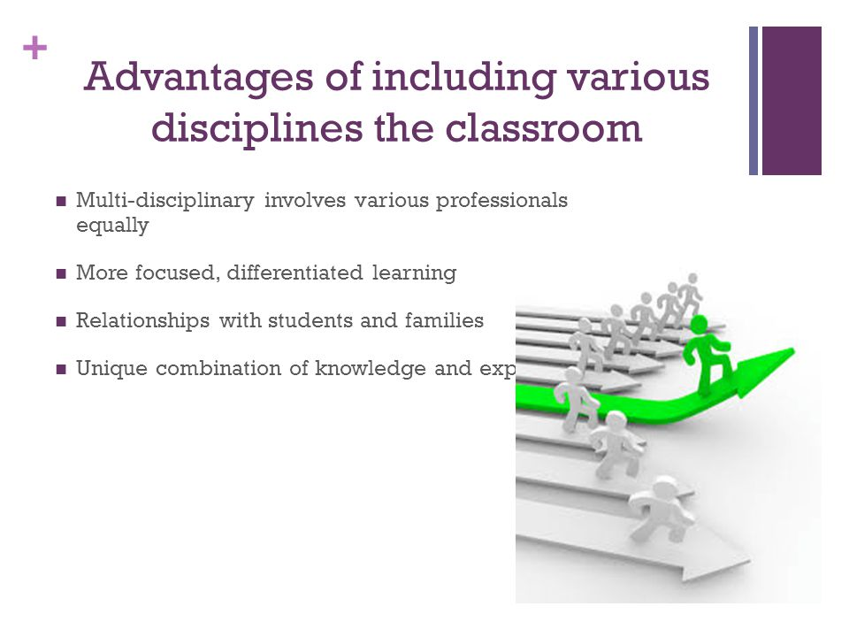 Advantages of including various disciplines the classroom
