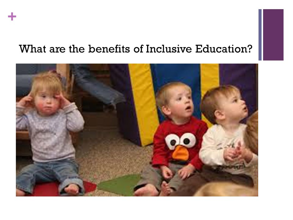What are the benefits of Inclusive Education