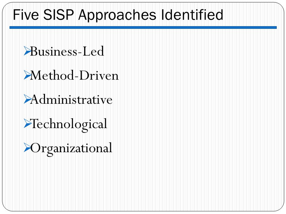 Five SISP Approaches Identified