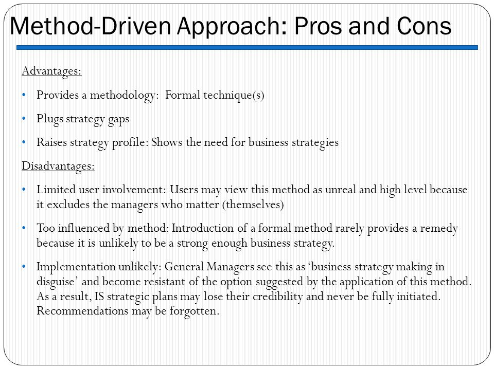 Method-Driven Approach: Pros and Cons