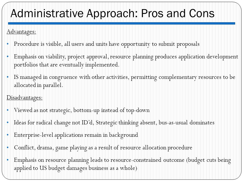 Administrative Approach: Pros and Cons