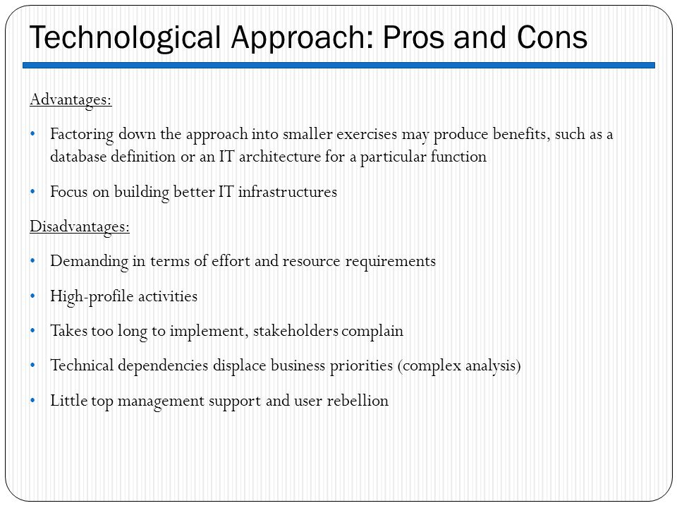 Technological Approach: Pros and Cons
