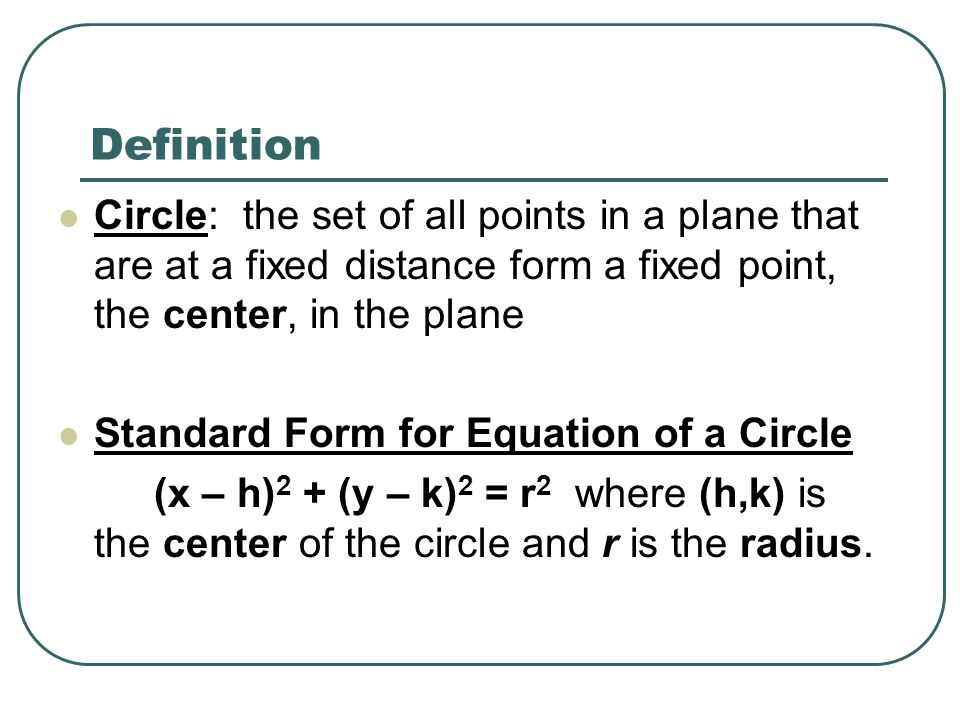 Lesson 19 Page 236 Circles Objectives Write Standard Form Of A