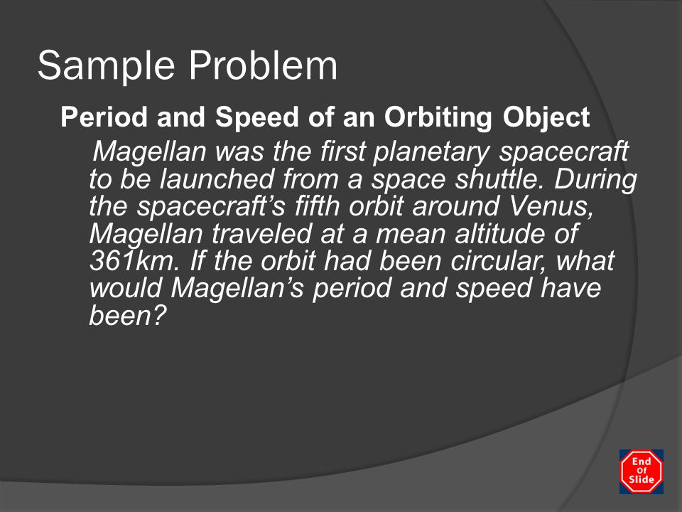 Sample Problem Period and Speed of an Orbiting Object
