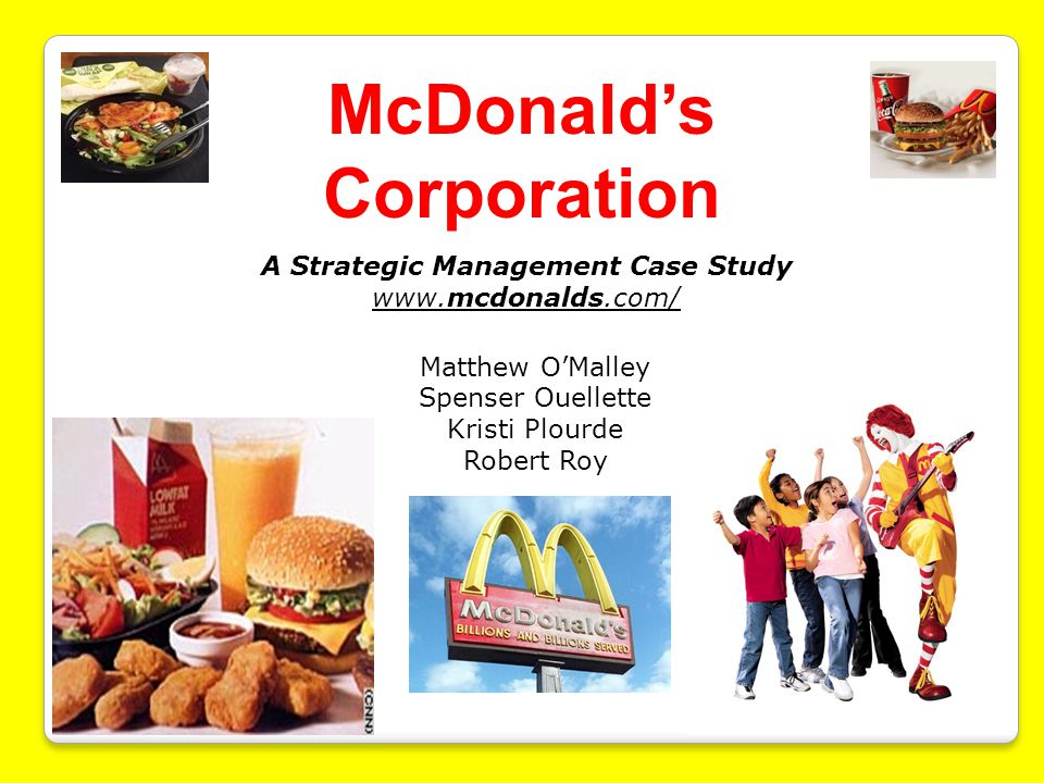 mcdonalds case study essay And that their food can be a valuable part of a balanced diet some people say mcdonald's are entitled to sell junk food in exactly the same way that chocolate or.