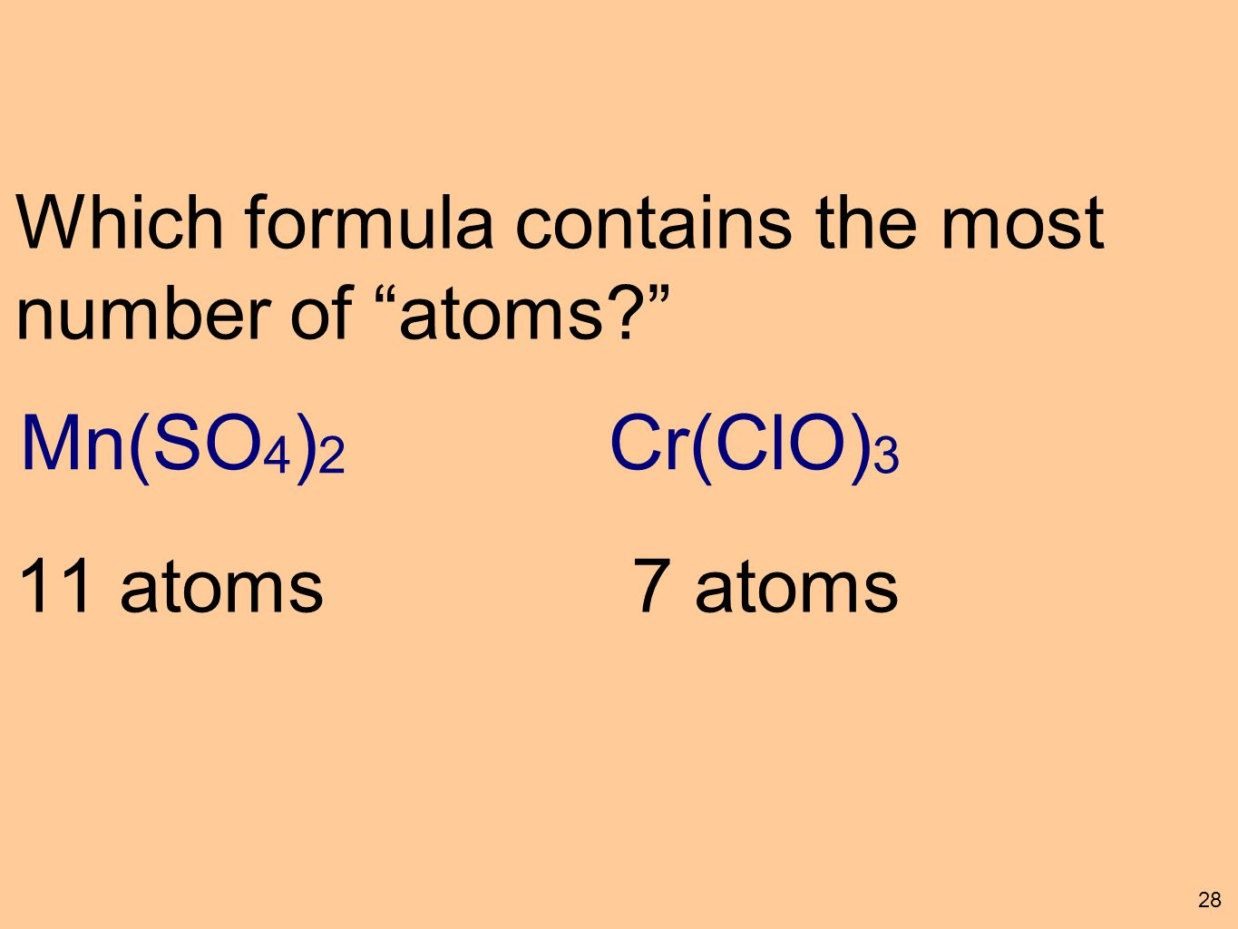 Ionic compounds using polyatomic ions ppt download mnso42 crclo3 which formula contains the most number gamestrikefo Gallery