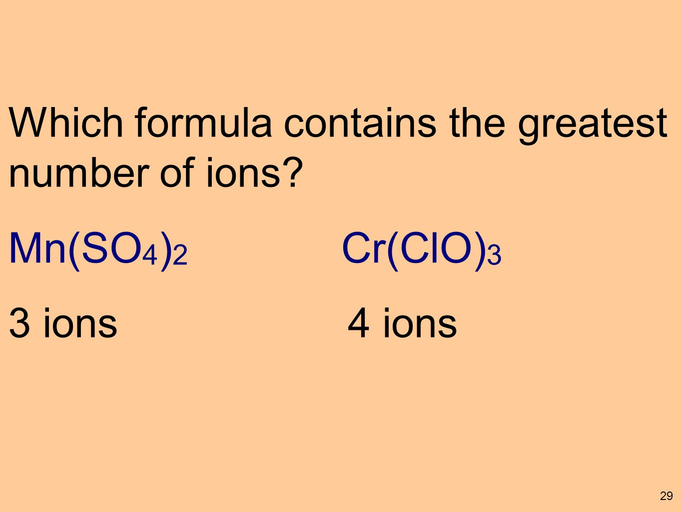 Ionic compounds using polyatomic ions ppt download mnso42 crclo3 which formula contains the greatest number gamestrikefo Gallery