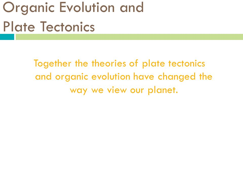 a history of the theories of organic evolution History of evolution  is of great interest to the student of the history of the theory of evolution  similar principles are carried out not only for organic .