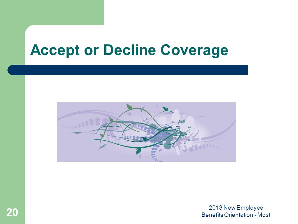 Accept or Decline Coverage