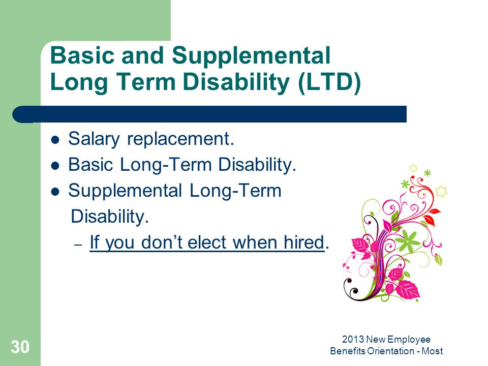 Basic and Supplemental Long Term Disability (LTD)