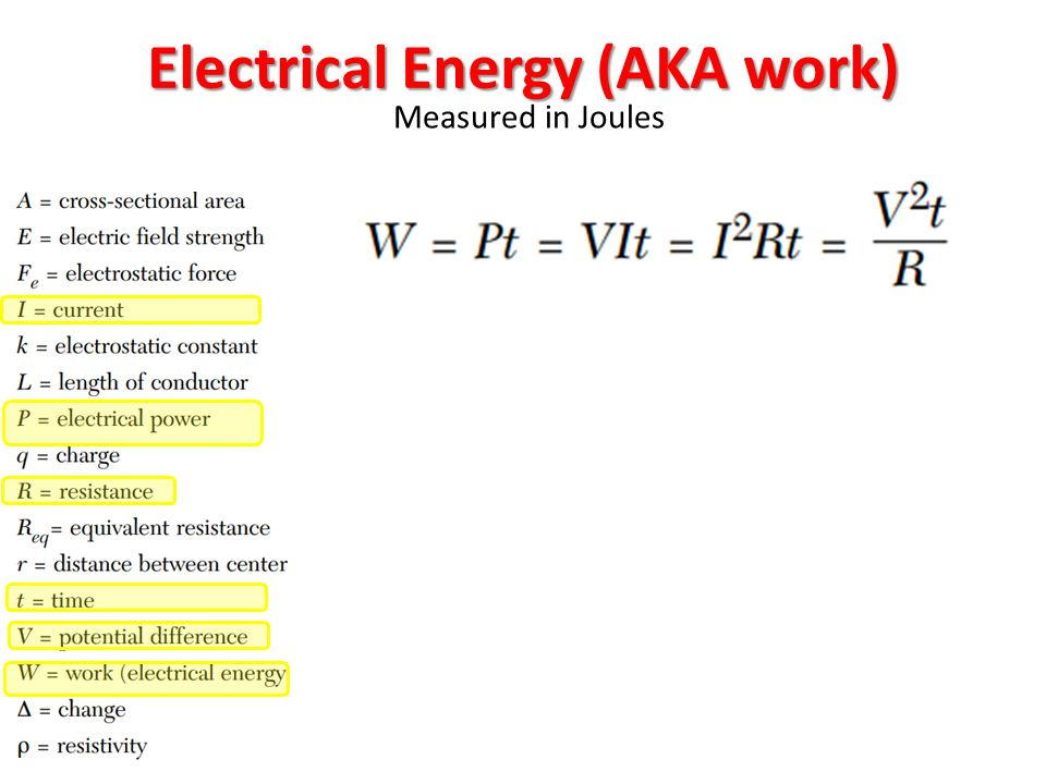 Electrical Energy (AKA work)