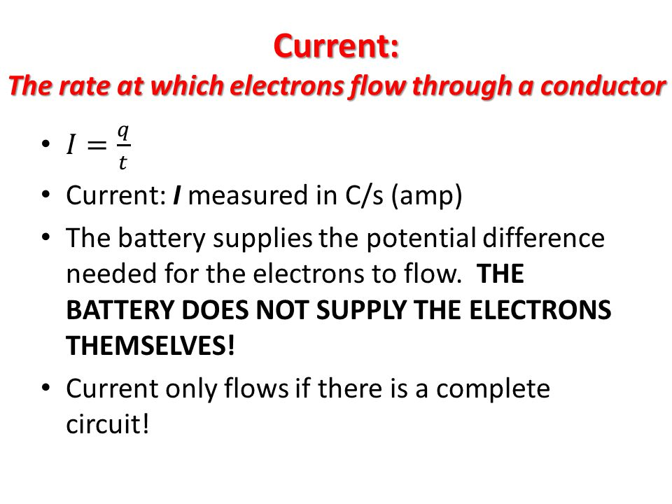 Current: The rate at which electrons flow through a conductor