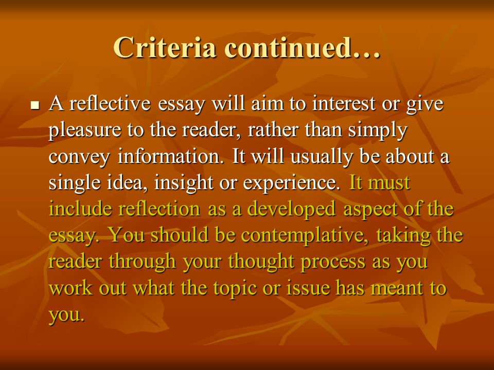 personal reflective writing ppt video online  4 criteria continued a reflective essay