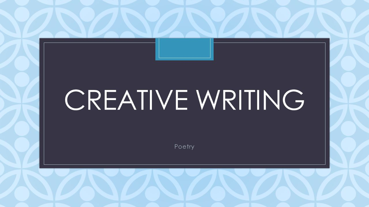 poems for creative writing Dreamers creative writing: helping new writers live the writing life read emotional stories and poems, find resources about writing and healing, submit your heartfelt writing, and much more.