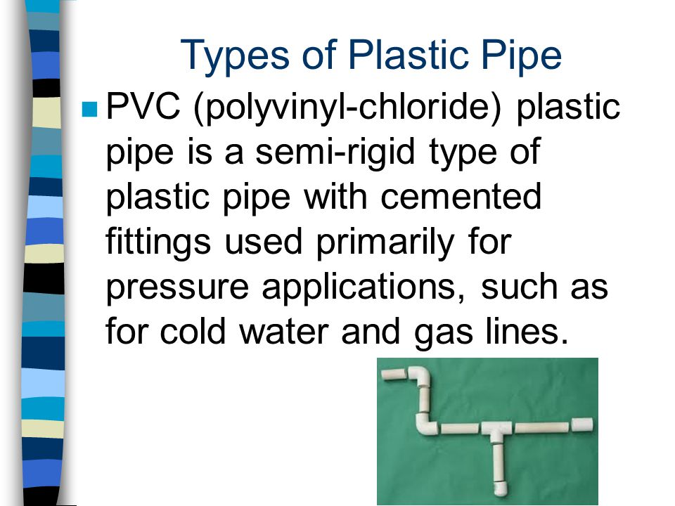 Working With Plastic Pipe Ppt Video Online Download