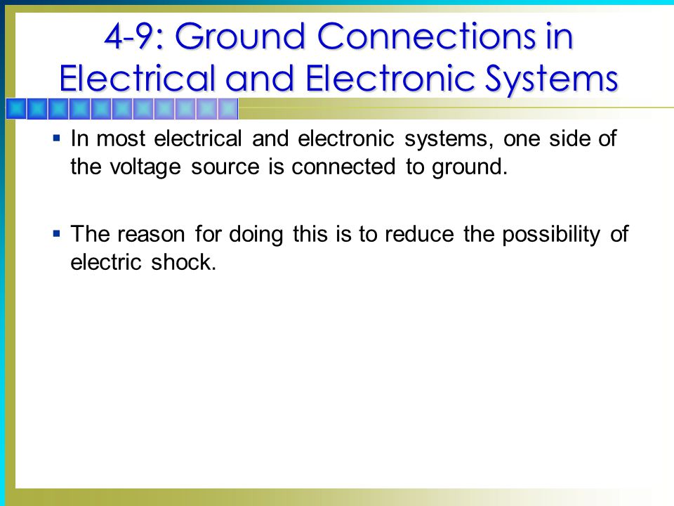 4-9: Ground Connections in Electrical and Electronic Systems