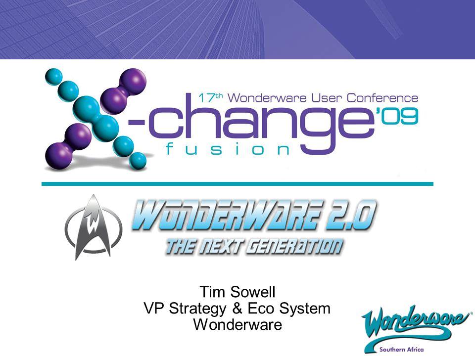 Tim Sowell VP Strategy & Eco System Wonderware