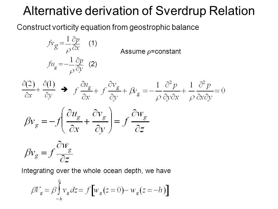 Alternative derivation of Sverdrup Relation