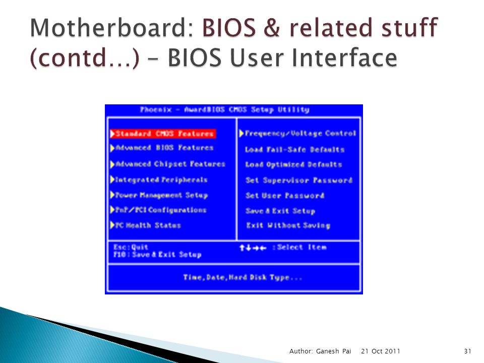 Motherboard: BIOS & related stuff (contd…) – BIOS User Interface