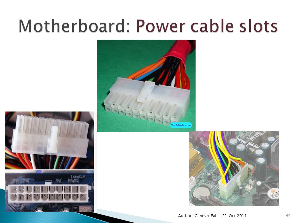 Motherboard: Power cable slots
